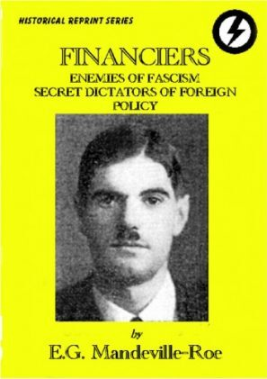 Financiers, Enemies of Fascism, Secret Dictators of Foreign Policy