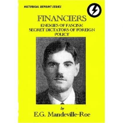 Financiers, Enemies of Fascism, Secret Dictators of Foreign Policy