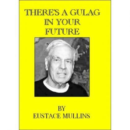 There's a Gulag in Your Future