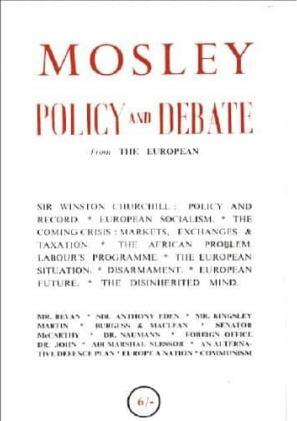 Mosley, Policy and Debate