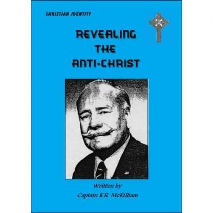 Revealing The Anti-Christ