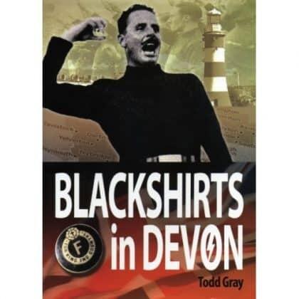 Blackshirts in Devon