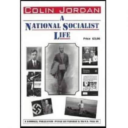 A National Socialist Life