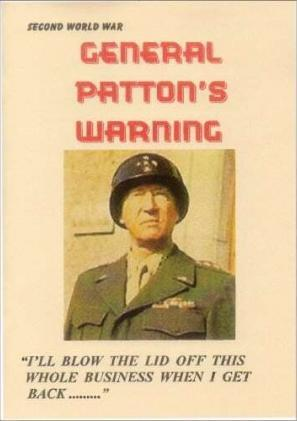 General Patton's Warning