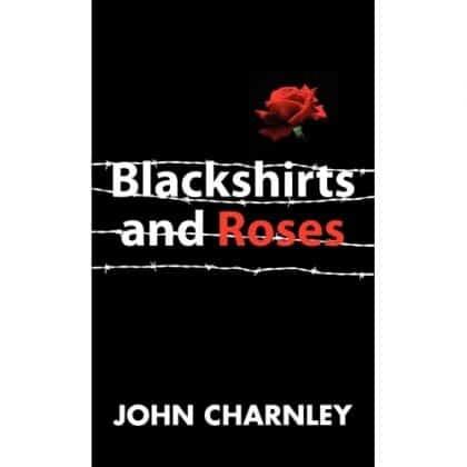 Blackshirts and Roses