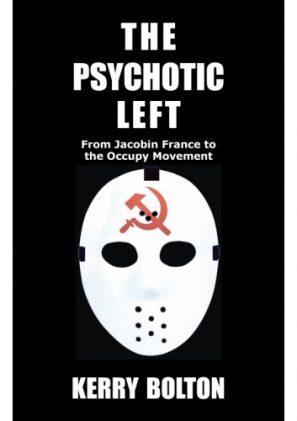 The Psychotic Left