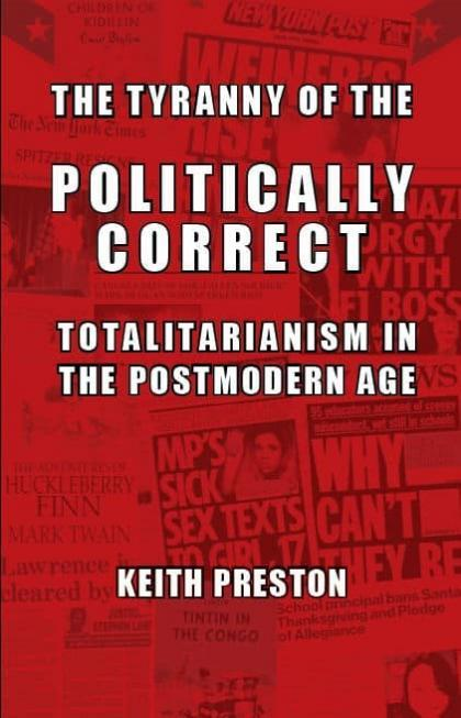 The Tyranny of the Politically Correct