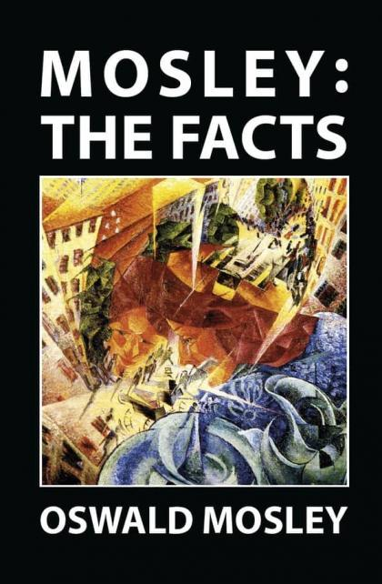 Mosley - The Facts