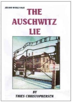 The Auschwitz Lie