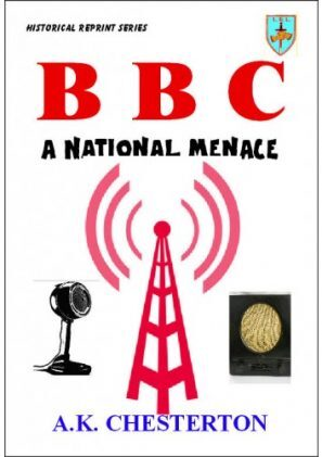 The BBC - A National Menace
