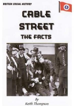 Cable Street - The Facts