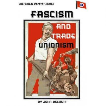 Fascism and Trade Unionism