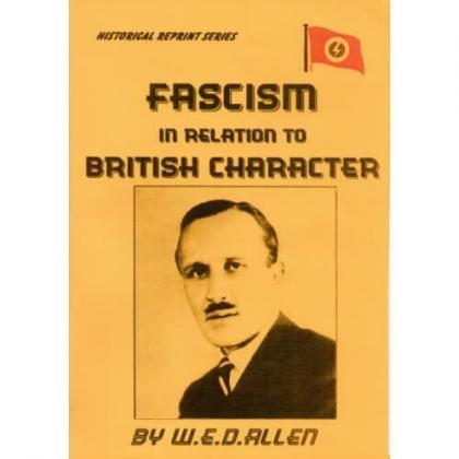 Fascism in Relation to British History and Character