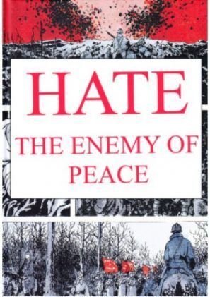 Hate: The Enemy of Peace a Reply to Lord Vansittart