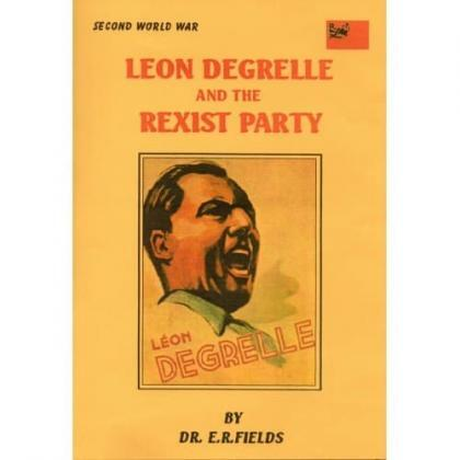 Leon DeGrelle and the Rexists