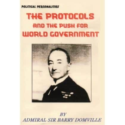 The Protocols And The Push For World Government