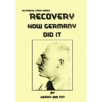 Recovery, How Germany Did It.