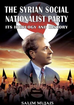 The Syrian Social Nationalist Party – Its Ideology and History