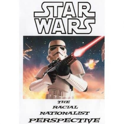 Star Wars: From a Racial Nationalist Perspective