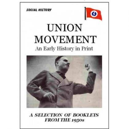 Union Movement - An Early History in Print