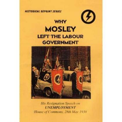 Why Mosley Left the Labour Government