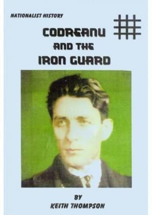 Codreanu and the Iron Guard